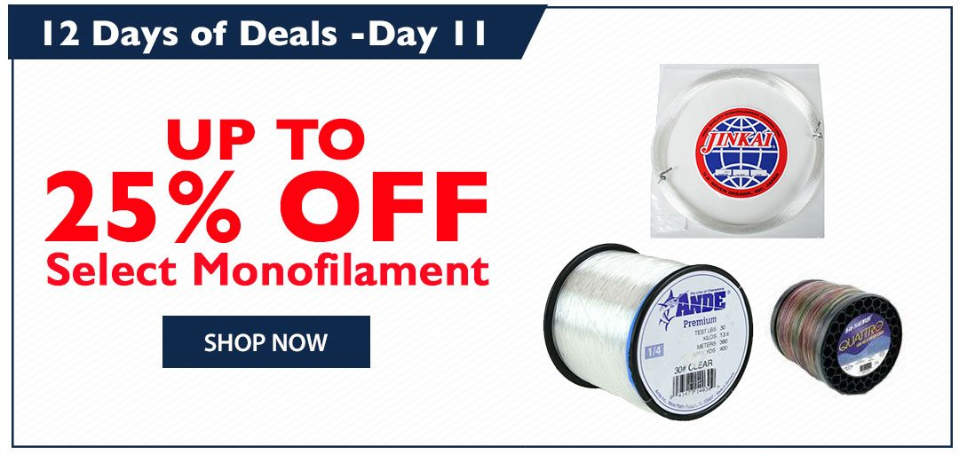Up to 25% OFF Select Monofilament