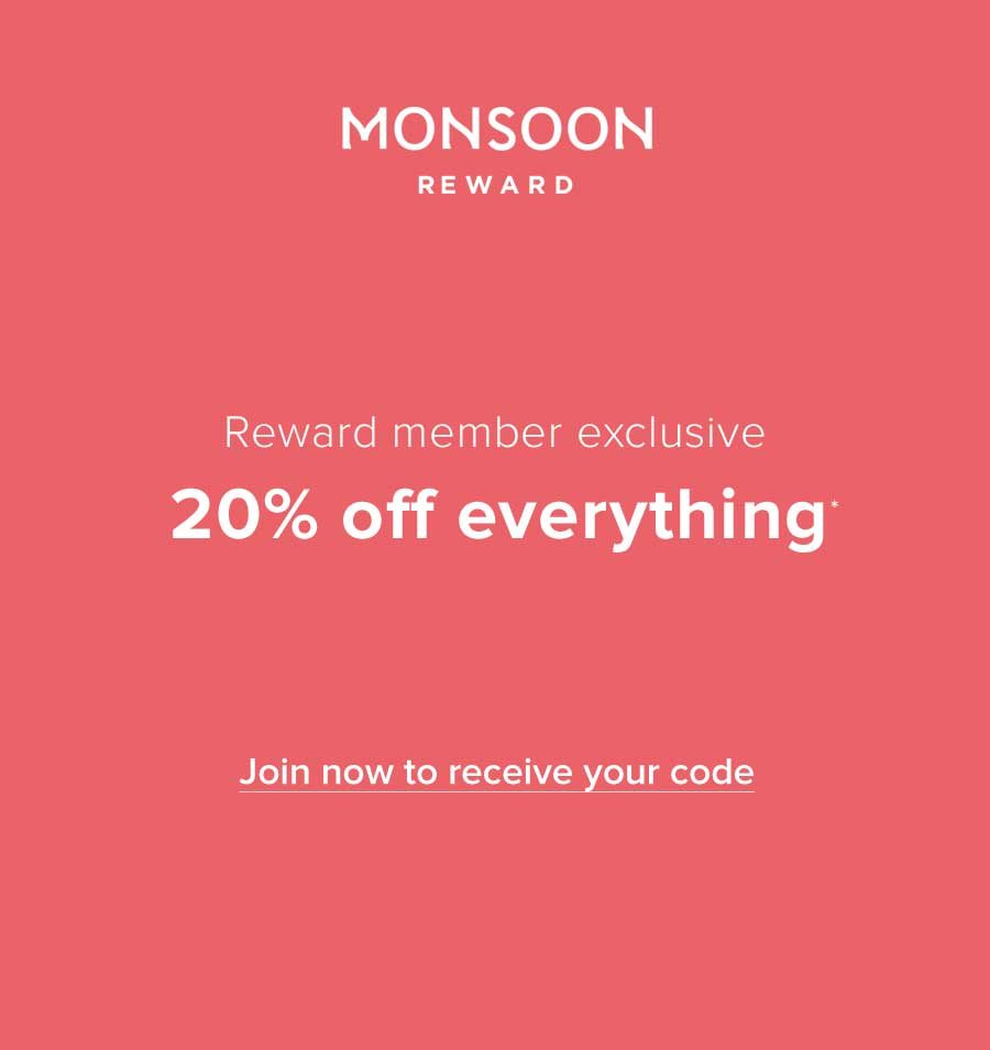 Reward Member Exclusive 20% off Everyting* CTA: JOIN NOW TO RECEIVE YOUR CODE