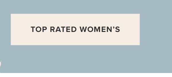 Top Rated Women's