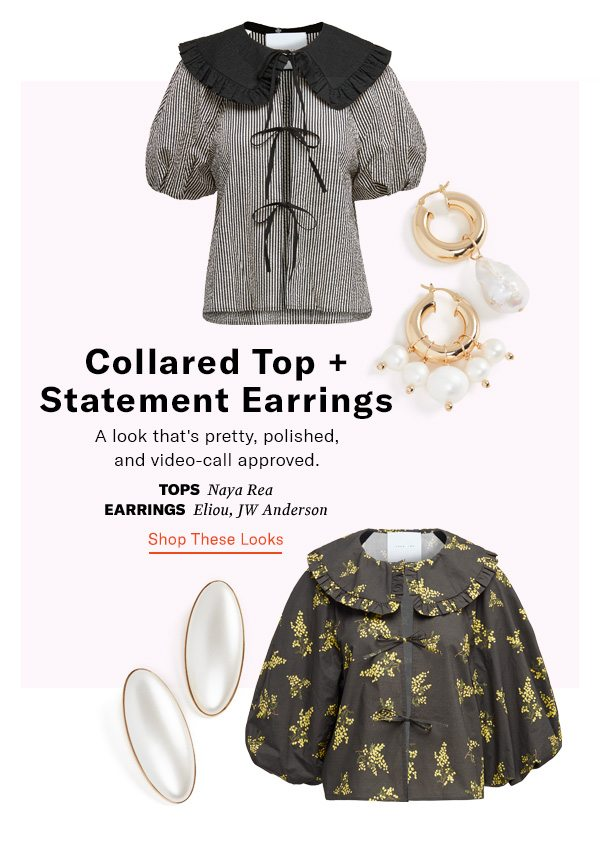 Collared Top + Statement Earrings
