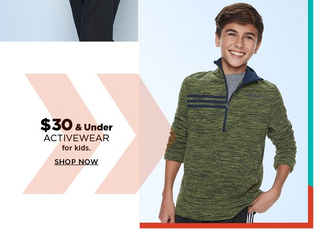 $30 and under activewear for kids. shop now.