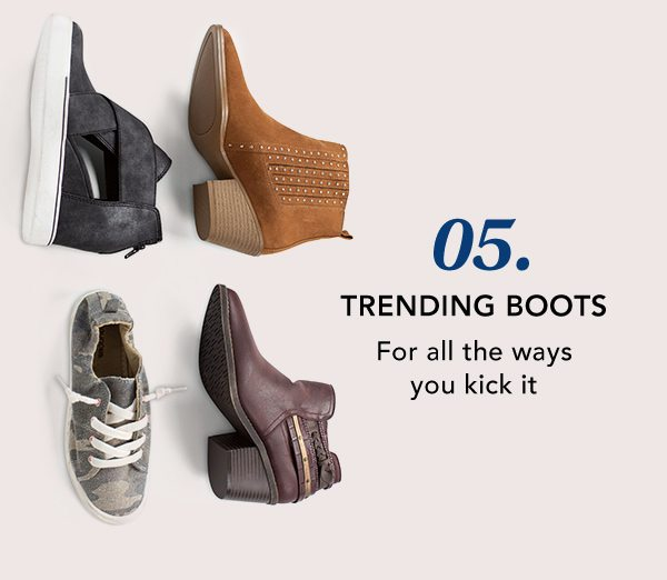 05. Trending boots: for all the ways you kick it.