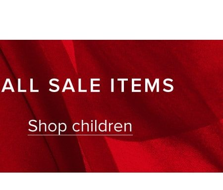 UP TO 70% OFF ALL SALE ITEMS. Shop children.