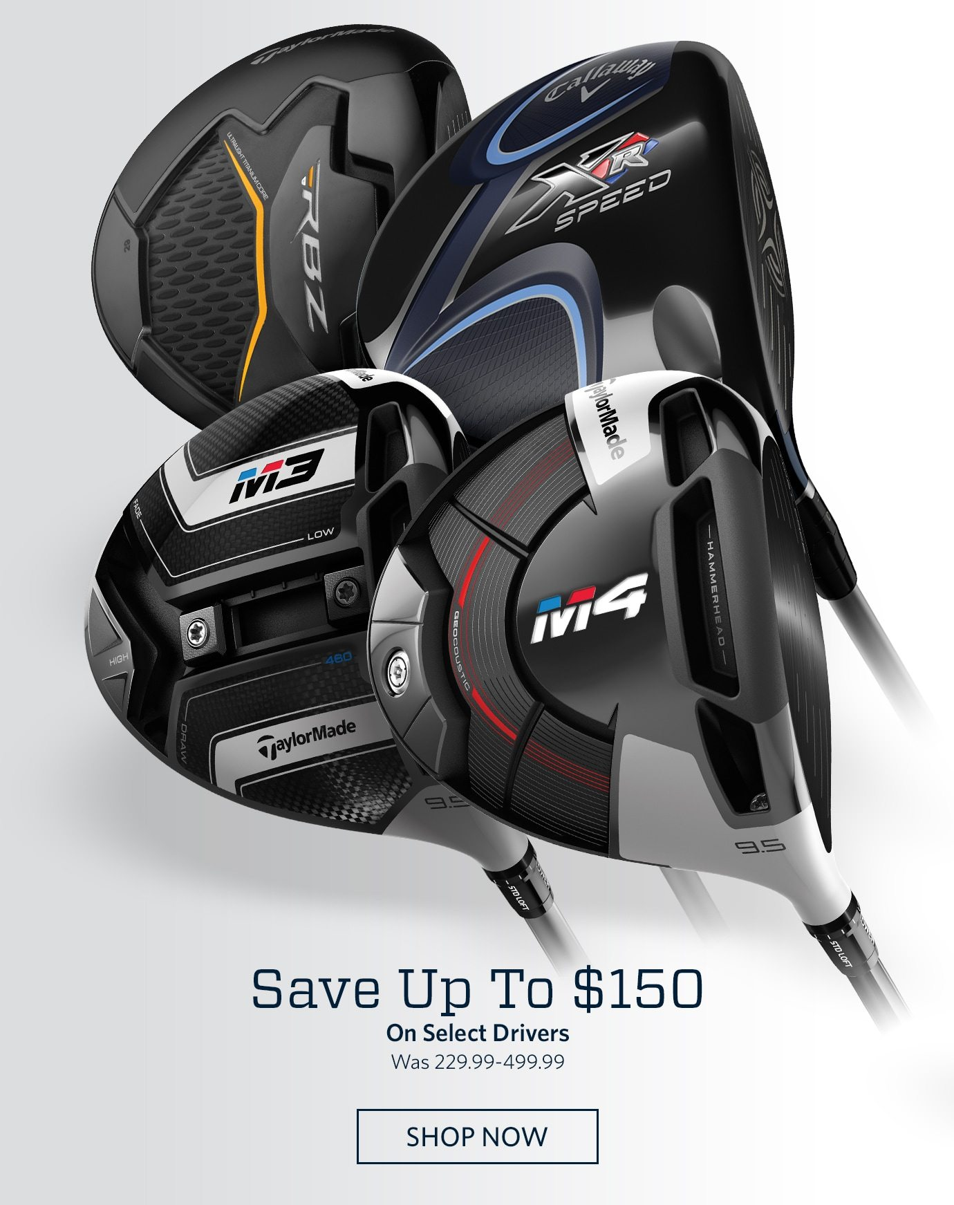 Save Up To $150 On Select Drivers | Was 229.99-499.99 | SHOP NOW