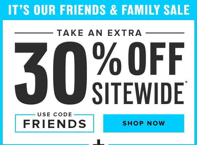 Extra 30% Off - Use Code FRIENDS - Shop Now