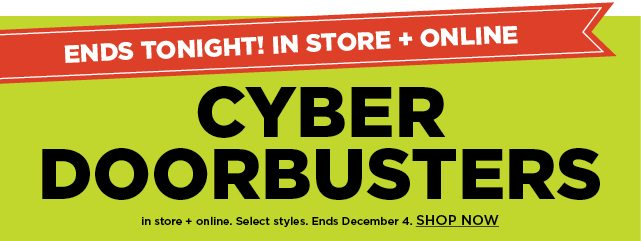 cyber doorbusters. shop now.