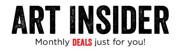Art Insider - Monthly Deals just for you!