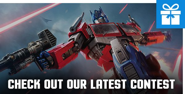Check out our latest contest! - Optimus Prime