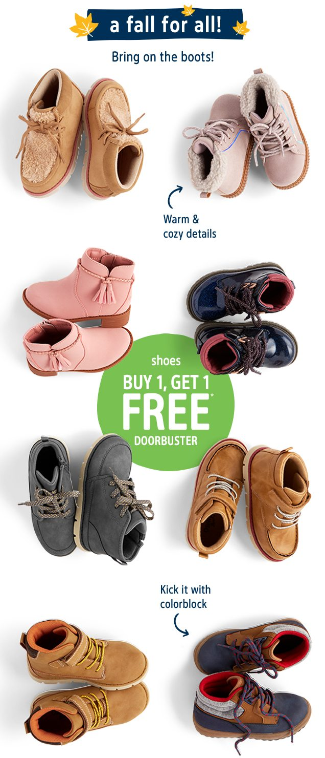 a fall for all! | Bring on the boots! | Warm & cozy details | shoes BUY 1, GET 1 FREE* DOORBUSTER | Kick it with colorblock