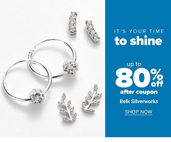 It's your time to shine - Up to 80% off after coupon Belk Silverworks. Shop Now.