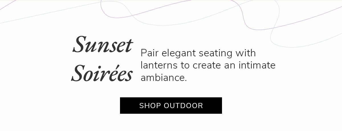 Sunset Soirées. Pair elegant seating with lanterns to create an intimate ambiance | SHOP NOW