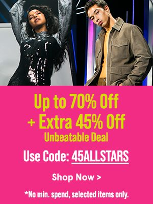 Up to 70% Off + Extra 45% Off Unbeatable Deals!