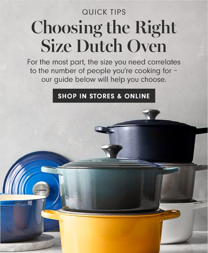 QUICK TIPS - Choosing the Right Size Dutch Oven - SHOP IN STORES & ONLINE