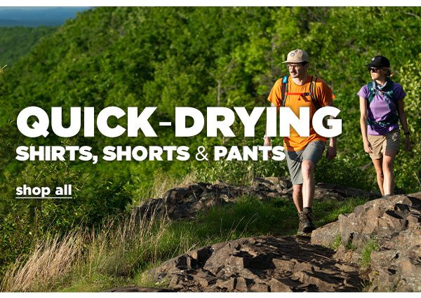 Quick Drying Shirts, Shorts & Pants - Click to Shop All