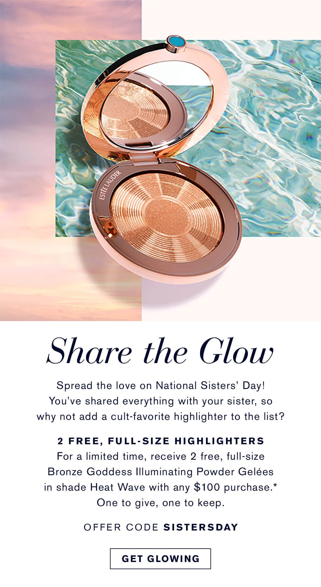 Share the Glow | 2 Free, Full-Size Highlighters | Offer Code SISTERSDAY