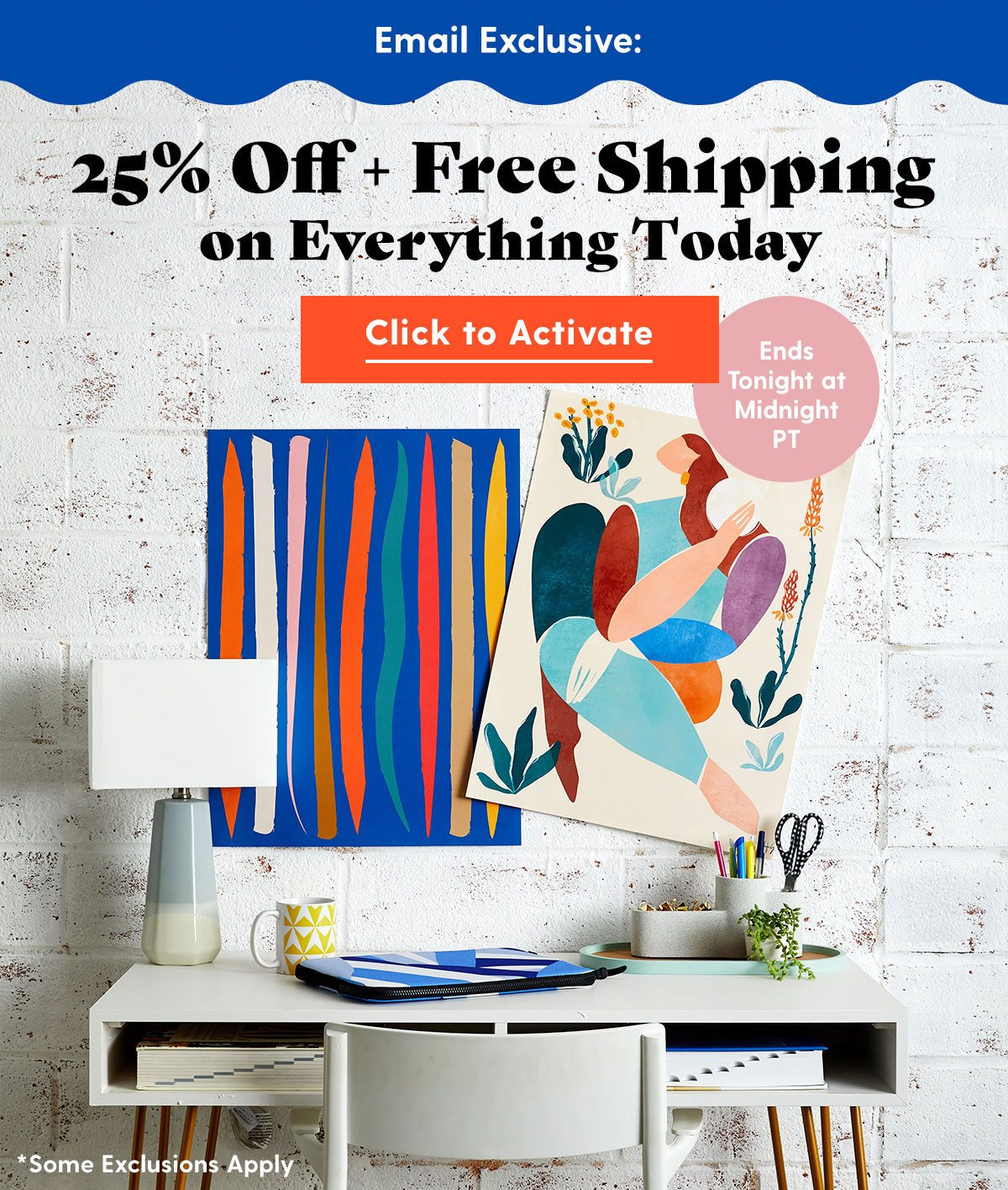 25% Off + Free Shipping Everything Today