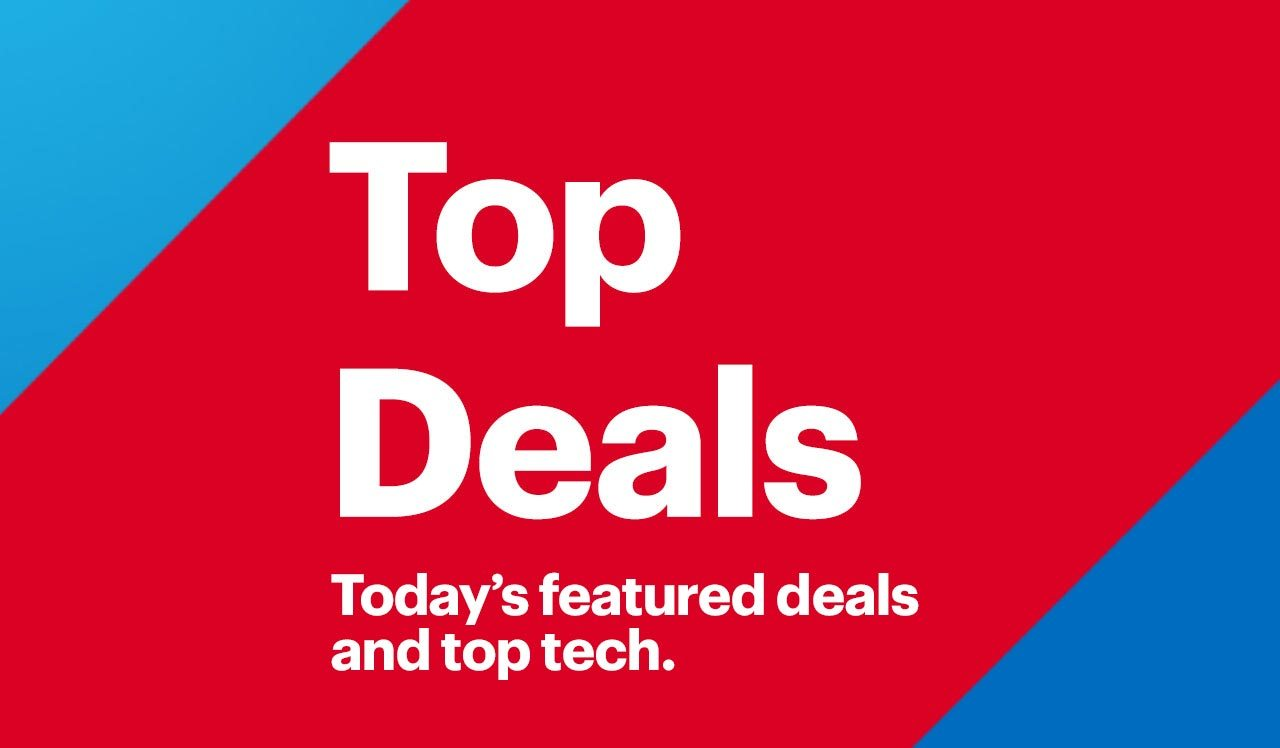 Top Deals. Today's featured deals and top tech.