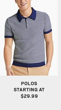 Polos starting at $29.99 - Shop Now
