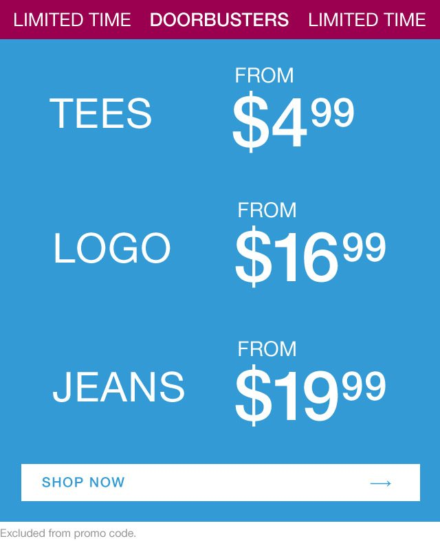 Limited Time Doorbusters | Tees | Logos | Jeans