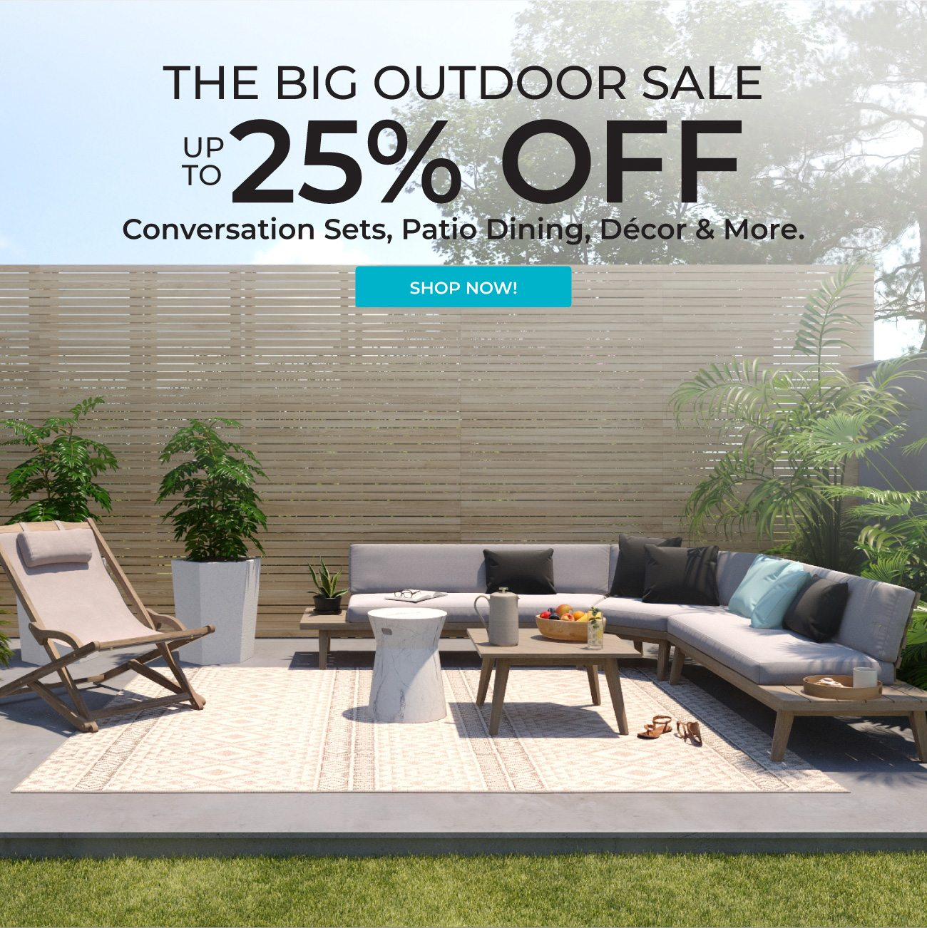 The Big Outdoor Sale | Up to 25% Off | Shop Now