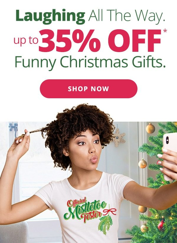Up to 35% Off Funny Christmas Gifts Shop Now