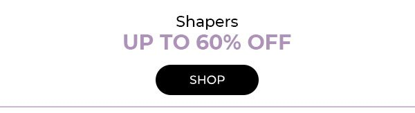 Shop Shapers up to 60% off - Turn on your images