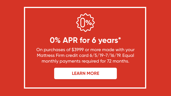 0% APR for 6 Years*