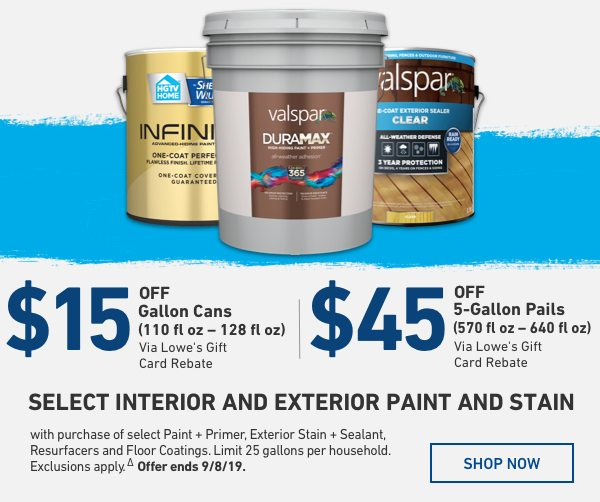 $15 Off Gallon Cans or $45 Off 5-Gallon Pails Via Lowe's Gift Card via Rebate.