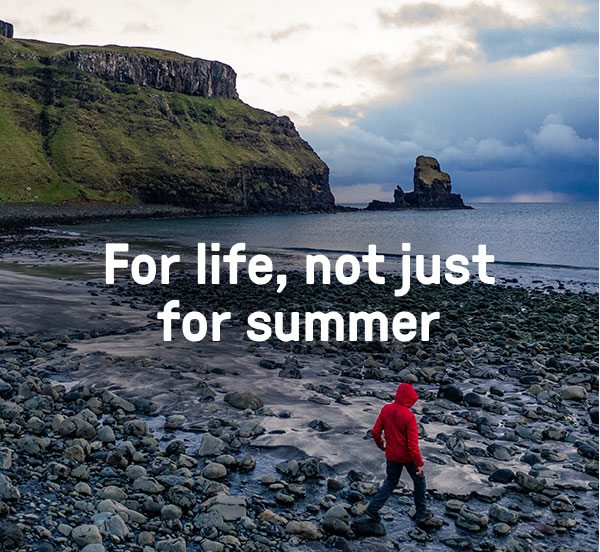 For life, not just summer