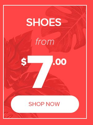 Shoes from $7.00