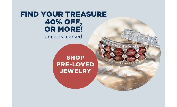 Save up to 40% on pre-owned clearance jewelry already marked down!