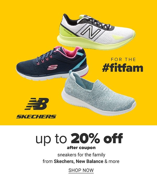 Up to 20% off after coupon sneakers for the family from Skechers, New Balance & more. Shop Now.