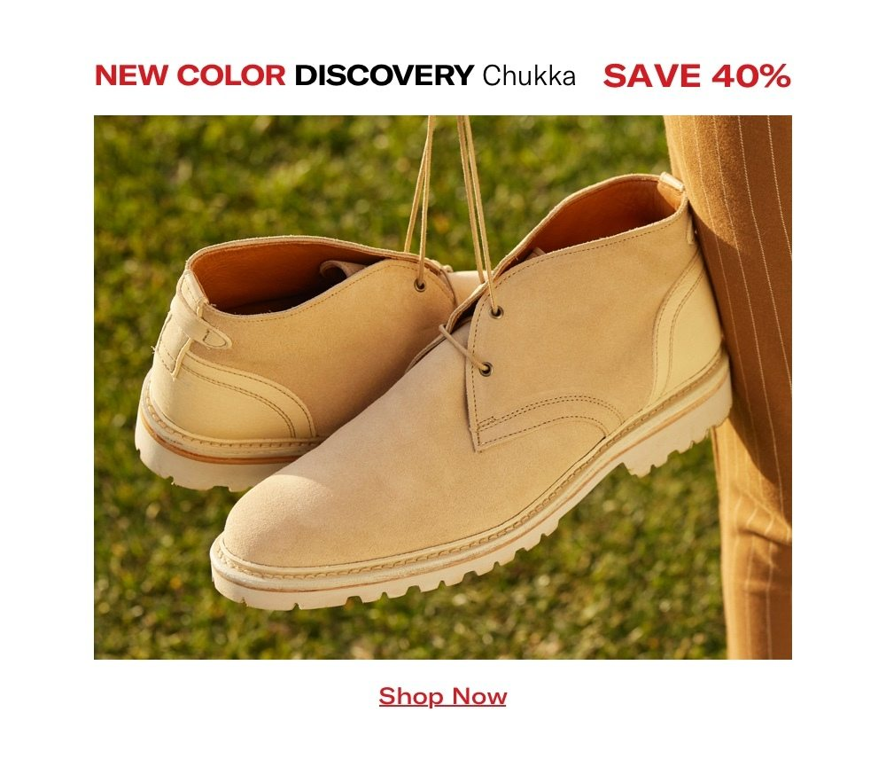 New Color Discovery Chukka - Save 40%