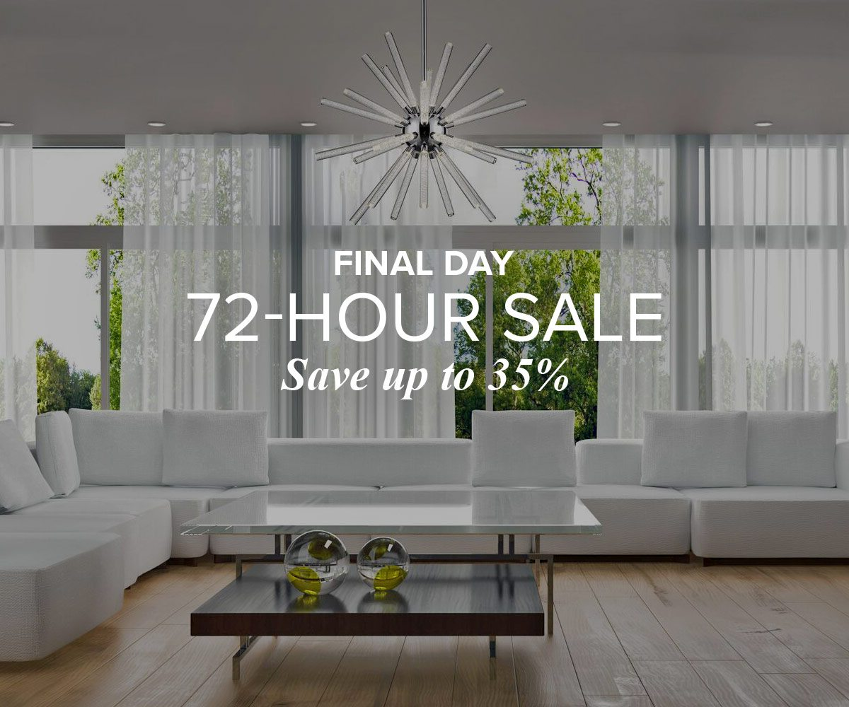 Final Day. 72-Hour Sale. Save up to 35%.