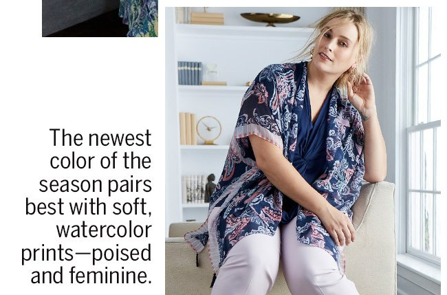 The newest color of the season pairs best with soft, watercolor prints-poised and feminine.