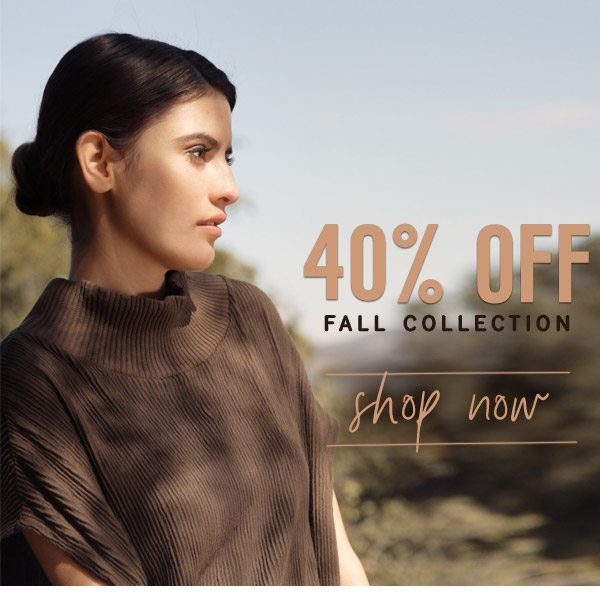 40% Off Fall Collection