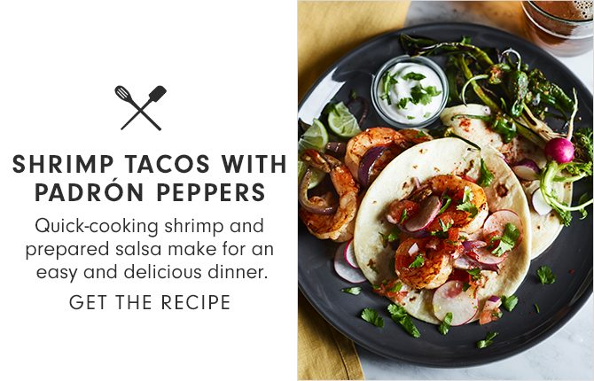 SHRIMP TACOS WITH PADRÓN PEPPERS - GET THE RECIPE