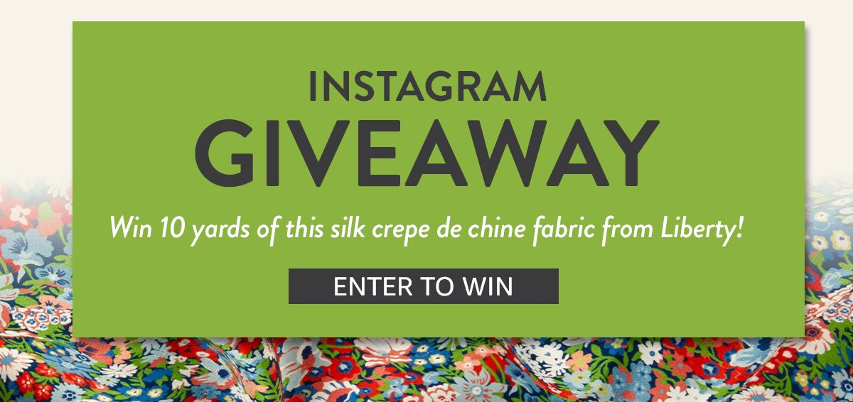 Instagram Giveaway: Liberty Crepe De Chine
