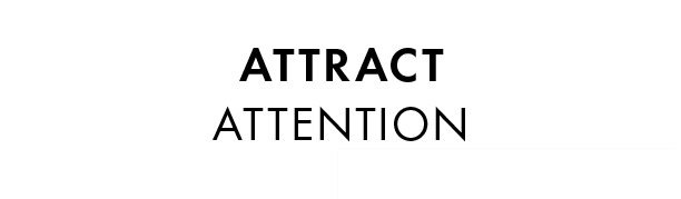 Attract attention