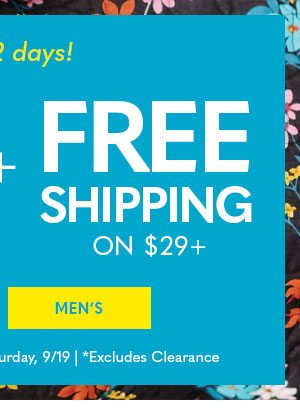 Shop Men's for 30%* off highest-priced item + Free Shipping on $29+
