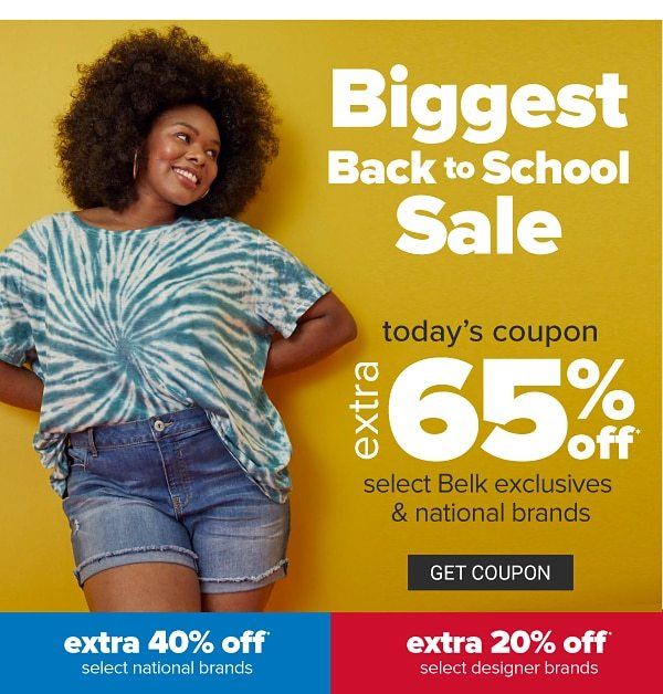 Biggest Back to School Sale - Extra 65% off select Belk exclusives & national brands | extra 40% off select national brands, extra 20% off select designer brands. Get Coupon.