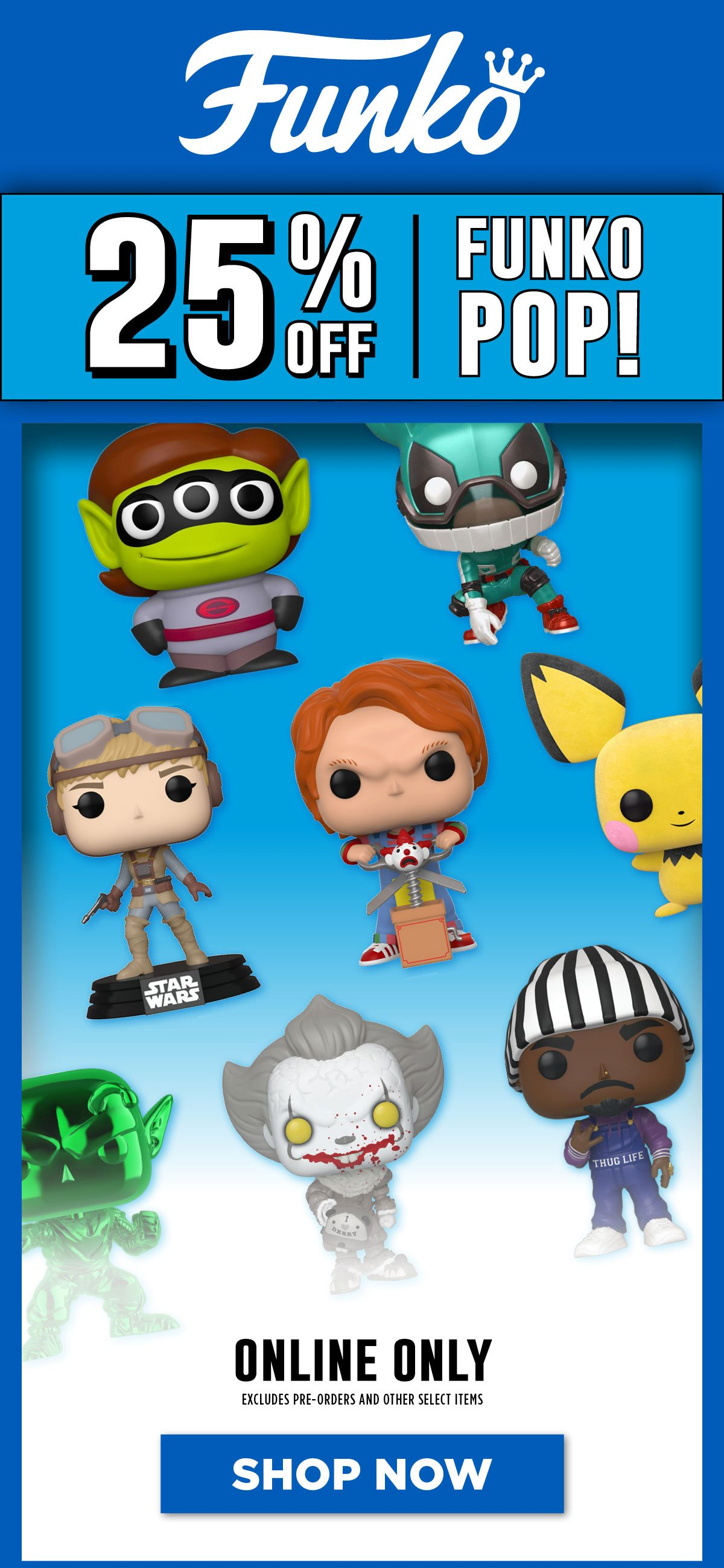 25% off all Funko Pop! Vinyl