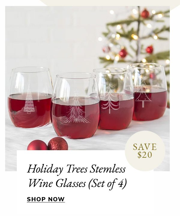 Holiday Trees Stemless Wine Glasses, Set of 4 | SHOP NOW