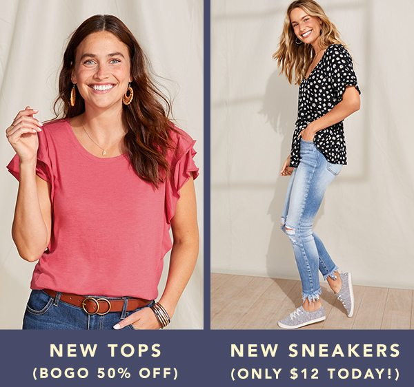 New tops (BOGO 50% off). New sneakers (only $12 today!).