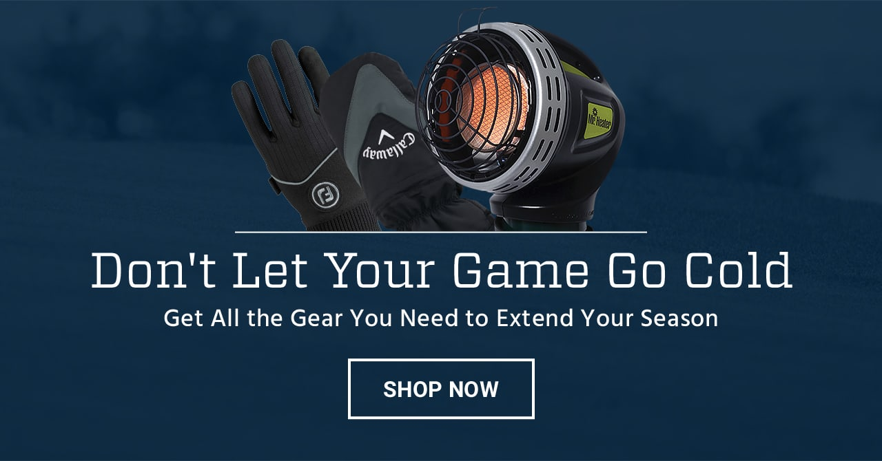 Don't let your game go cold. Get all the gear you need to extend your season. Shop now.