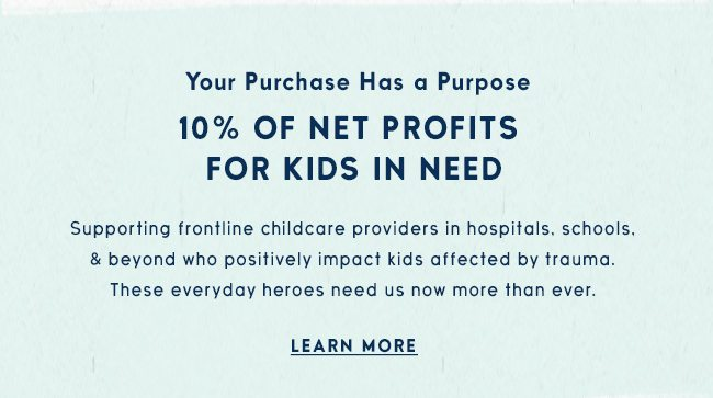 Life is Good donates 10% of its net funds to help kids in need.