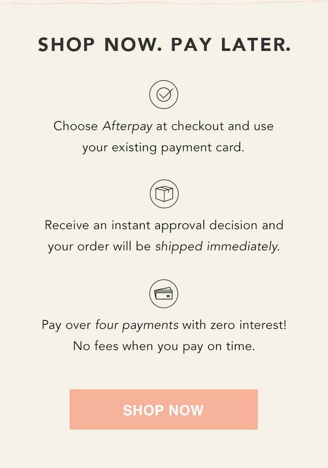 Shop Now Using AfterPay