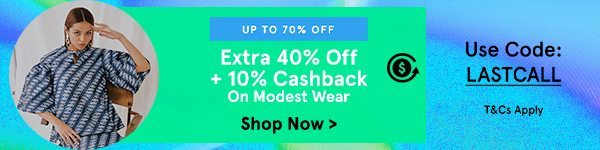 Extra 40% Off + 10% Cashback on Modestwear!
