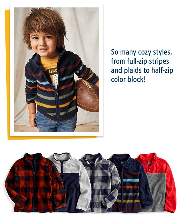 So many cozy styles, from full-zip stripes and plaids to half-zip color block!