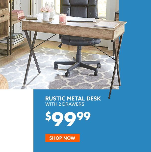 Rustic Metal Desk 99 Dollars and 99 cents